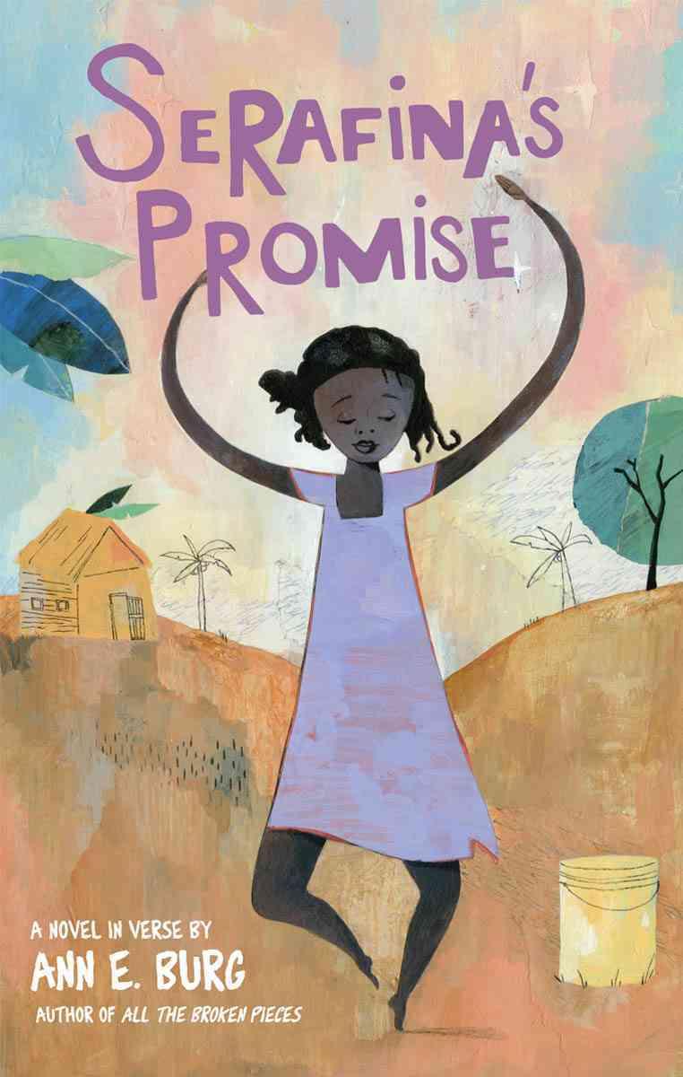 Serafina's Promise By Burg, Ann E.